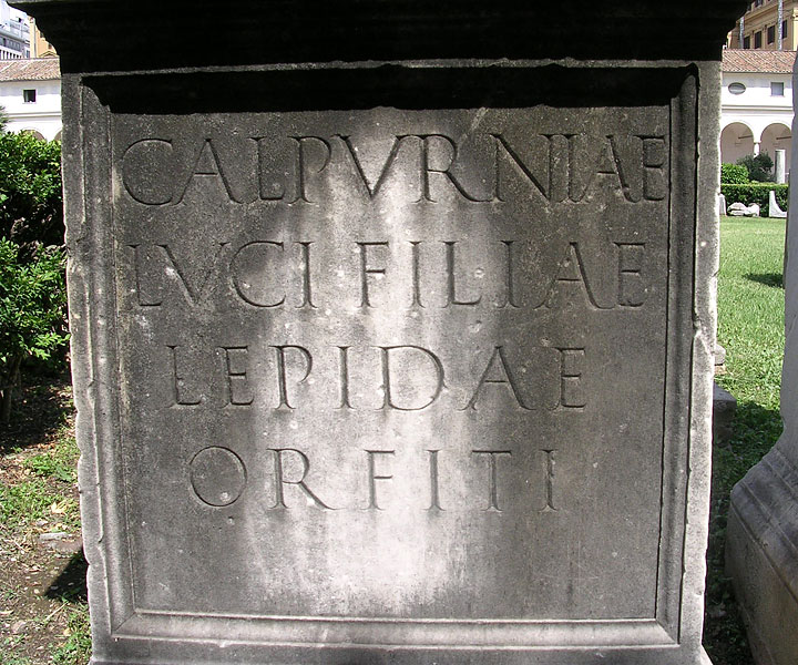 Funerary inscription of Calpurnia Lepida. CIL VI 14235. Mid-2nd century CE. Rome, Roman National Museum, Baths of Diocletian