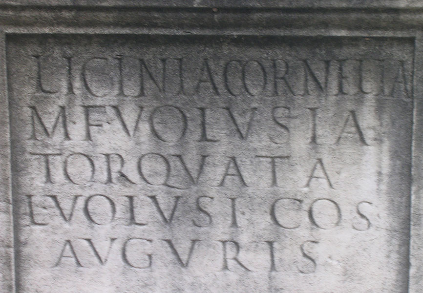 Funerary inscription of Licinia Cornelia Volusia Torquata. CIL VI 31726. 1st quarter of the 2nd century B.C. Rome, Roman National Museum, Baths of Diocletian.