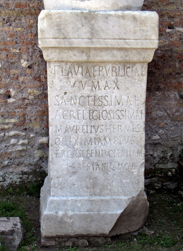 Base of the state of Flavia Publicia Virgo Vestalis Maxima. Honorary inscription. Mid-3rd century CE. Rome, Roman Forum, Atrium Vestae