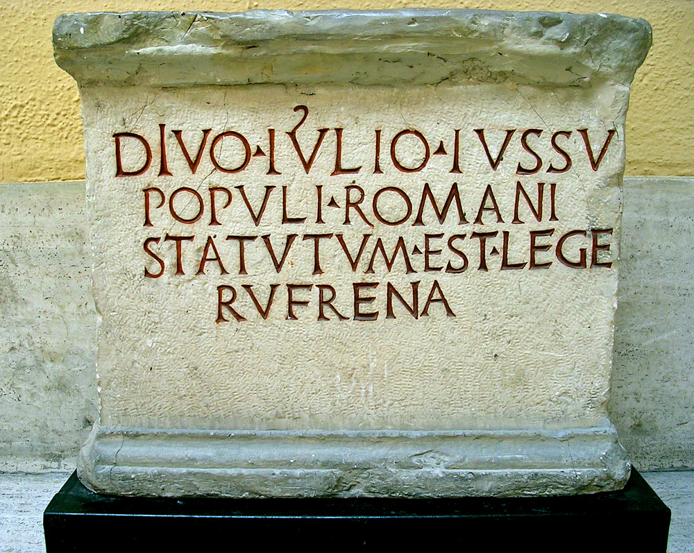 Base with the dedication to Caesar. Ca. 42—40 BCE. CIL. VI. 872 = ILS. 73 = ILLRP. 409 Copy. Rome, Museum of Roman Civilization