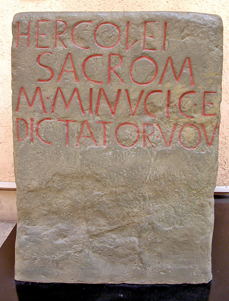 Base of monument dedicated by the dictator Marcus Minucius Rufus to Hercules. 217 BCE. Copy. CIL VI 284 = ILLRP 118 = ILS 11. Inv. No. MCR 121. Rome, Museum of Roman Civilization