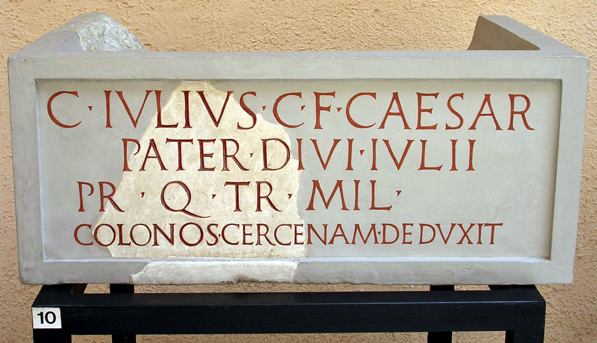 Inscription (missing parts added) on the base of a statue of Julius Caesar's father. 2 CE. Copy. CIL VI 40954 = InscrIt. XIII2. 7. Inv. No. MCR 190. Rome, Museum of Roman Civilization