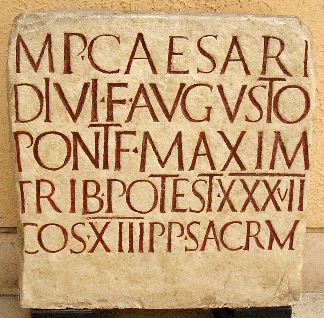 Inscription on the base of a statue of Augustus. CIL. V. 852 = InscrIt. X. 4. 337. 14 CE. Copy. Inv. No. MCR 246. Rome, Museum of Roman Civilization