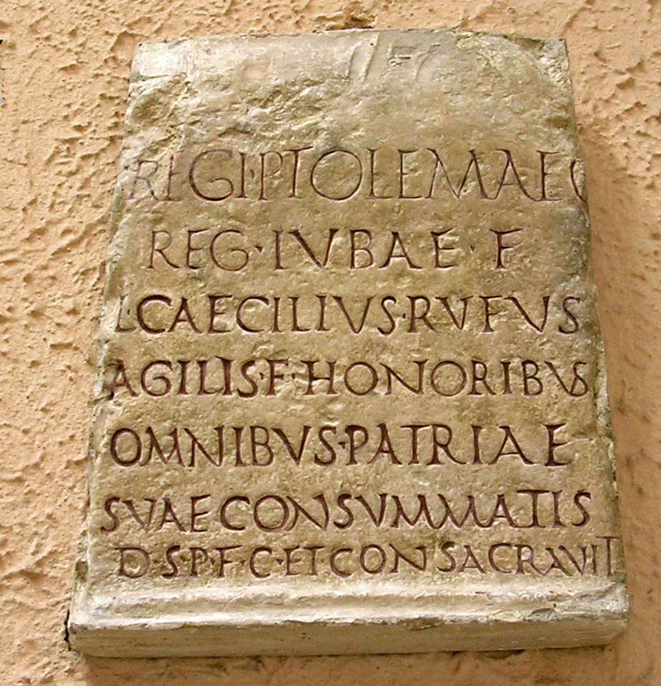 Stone marker inscribed with a dedication by L. Caecilius Rufus to Ptolemy, last king of Mauretania. CIL. VIII. 9257 = ILS. 841. 23—40 CE. Copy. Inv. No. MCR 217. Rome, Museum of Roman Civilization